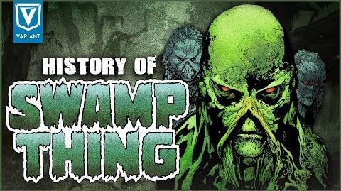 History Of Swamp Thing!
