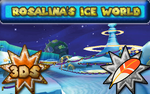 Rosalina's Ice World MKSR