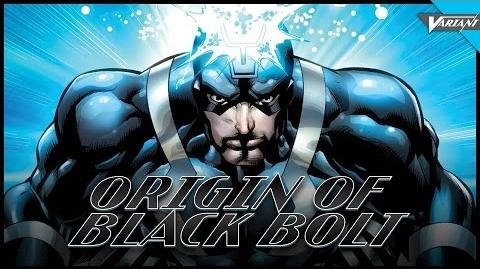 Origin Of Black Bolt!