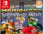 Mario Kart: Speedway Rush