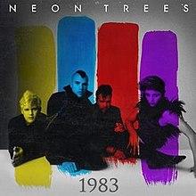 1983 Neon Trees