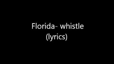"""Whistle"" by Flo Rida"