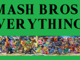 SMASH BROS: EVERYTHING!!!