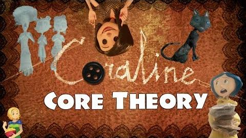 Coraline Core Theory (Start Here!)