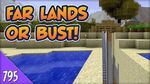 Minecraft Far Lands or Bust - 795 - Space Van Life