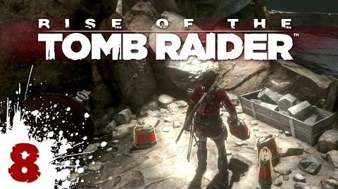 Ancient Gas Cans! - Rise of the Tomb Raider - 08