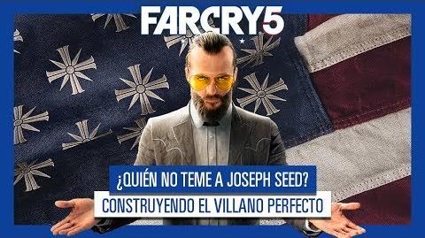 FAR CRY 5 - ¿Quién no teme a Joseph Seed? Construyendo el Villano Perfecto (Documental)