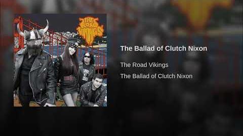 The Ballad of Clutch Nixon