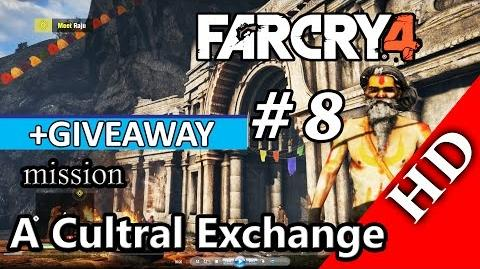 Far Cry 4 Giveaway + Gameplay Part 8 - A Cultral Exchange