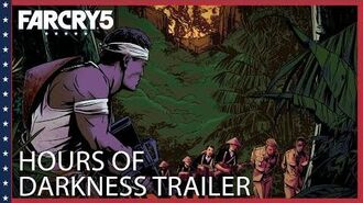 Far Cry 5 Hours of Darkness Launch Trailer Ubisoft NA