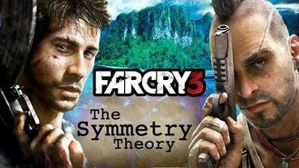 Far Cry 3 - The Symmetry Theory