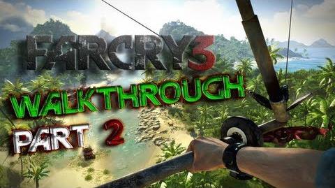 Far Cry 3 Walkthrough Part 2 - Conquering Base
