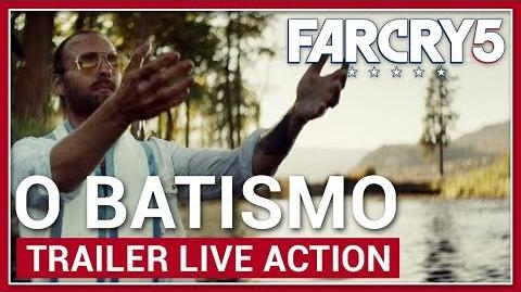 Far Cry 5 Dentro dos Portões do Éden - O Batismo