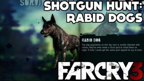 Far Cry 3 - Path of the Hunter - Shotgun Hunt Rabid Dogs