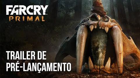 Far Cry Primal - Trailer de Pré-Lançamento