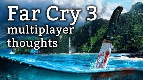 Far Cry 3 - multiplayer thoughts