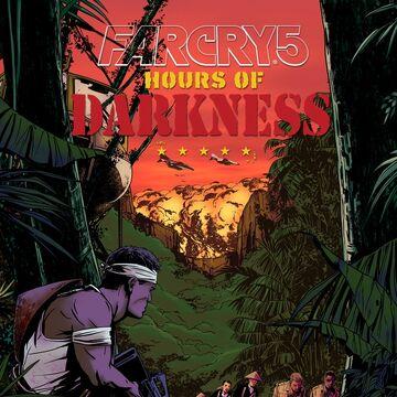 Hours Of Darkness Far Cry Wiki Fandom