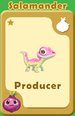 Producer Salamander A