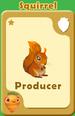 Producer Squirrel A