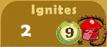 Ignites 2x A
