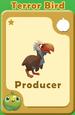 Producer Terror Bird A