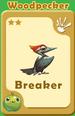 Breaker Woodpecker A