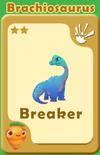 Breaker Brachiosaurus A