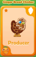 Producer Ginger Bread Chicken