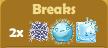 Breaks 2x