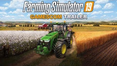 GAMESCOM 2018 Farming Simulator 19 – Gamescom Trailer