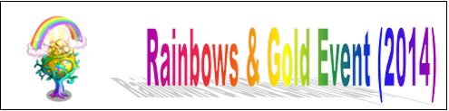 Rainbows and Gold Event (2014) Event Banner