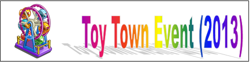Toy Town Event (2013) Event Banner