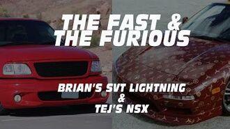 BRIAN'S LIGHTNING & TEJ'S NSX