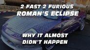 2 Fast 2 Furious Roman Pearce's Eclipse Spyder
