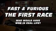 FAST & FURIOUS The First Race - Who Really Won?