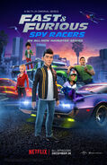Fast & Furious Spy Racers Second Poster