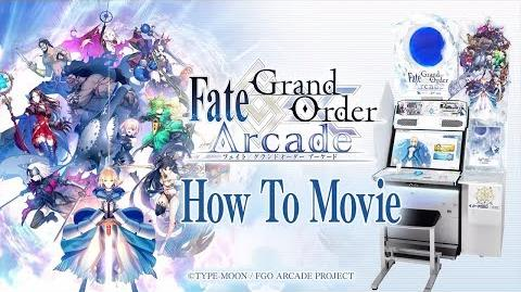 『Fate Grand Order Arcade』 How To Movie