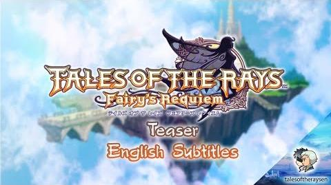 Tales of the Rays Fairy Requiem Teaser English subtitles