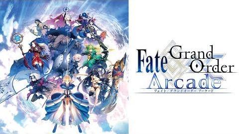『Fate Grand Order Arcade』 PV 第2弾