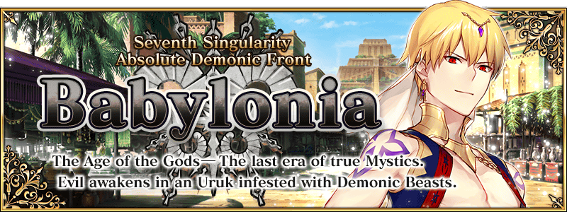 Babylonia Chapter Release (US)   Fate/Grand Order Wikia