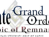 Fate/Grand Order : Epic of Remnant