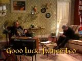 Good Luck, Father Ted