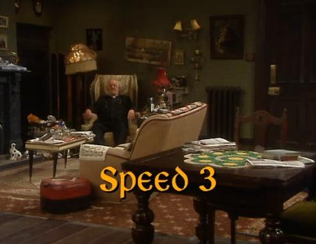 Speed 3 | Father Ted Wiki | FANDOM powered by Wikia