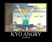 Kyo's angry
