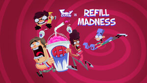Refill Madness title card