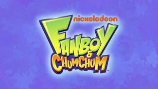 Fanboy and Chum Chum intertitle