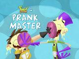 Prank Master