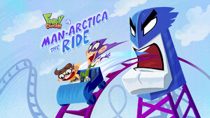 Man-Arctica the Ride title card