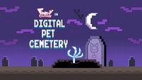 Digital Pet Cemetery title card