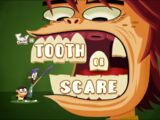 Tooth or Scare